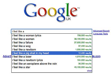 I feel like a pig - 10 Most Bizarre Google Search Suggestions