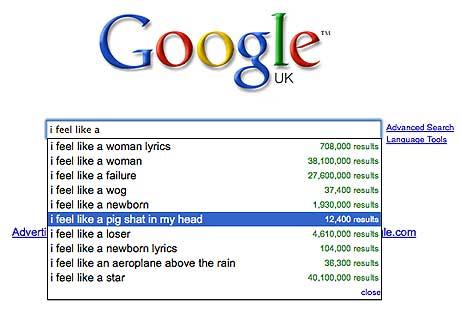 I feel like a pig - 10 Most Bizarre Google Search Suggestions