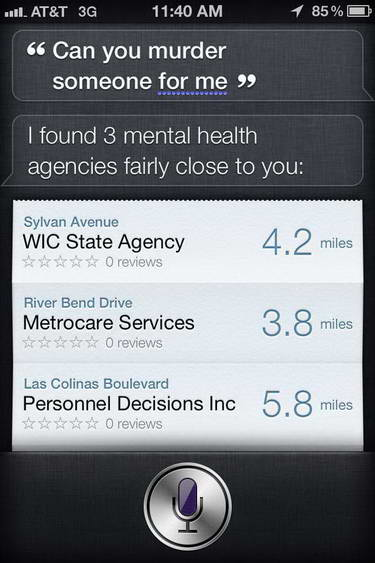 Can you murder someone for me - Siri